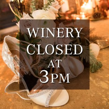 Winery Closed at 3